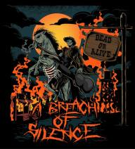 A Breach of Silence - Dead or Alive
