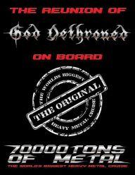 God Dethroned 70000 tons of metal