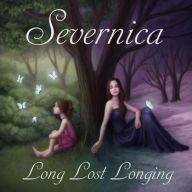 Severnica - Long Lost Longing