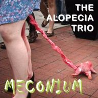 The Alopecia Trio - Meconium