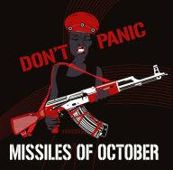 Missiles of October - Don't Panic