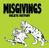 Misgivings - Delete History