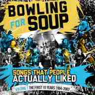 Bowling For Soup - Song People Actually Liked Vol 1