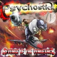Psychostick - Revenge of the Vengeance