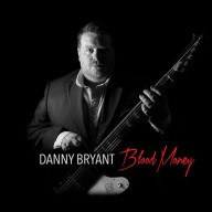 Danny Bryant - Blood Money