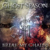 Ghost Season - Break My Chains