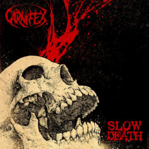 Carnifex- Slow Death