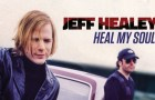 Album Review: Jeff Healey – Heal My Soul