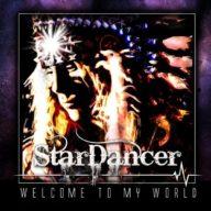 Star Dancer - Welcome To My World