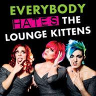 The Lounge Kittens - Edinburgh Fringe