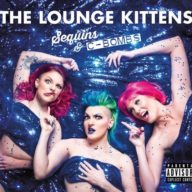 The Lounge Kittens - Sequins & C-Bombs