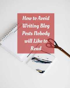 How to Avoid writing content nobody will read