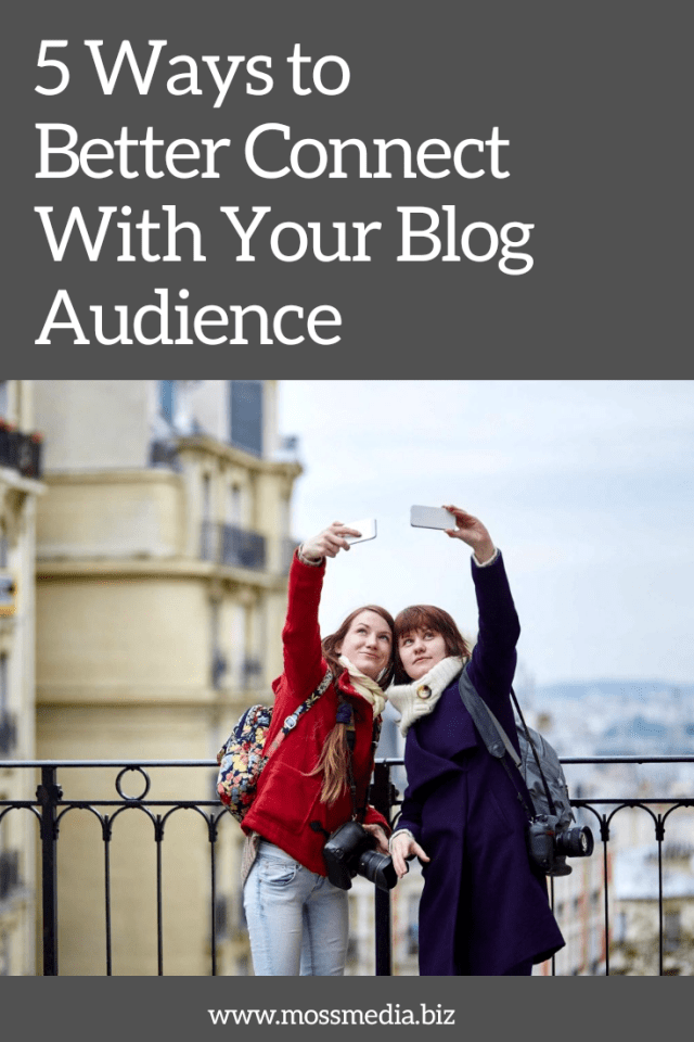 How to better connect with your blog audience