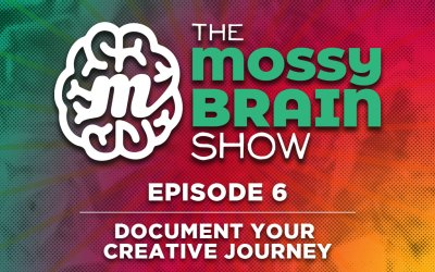 TMBS Episode 6 – Document Your Creative Journey