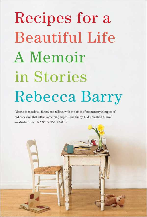 recipes-for-a-beautiful-life-book