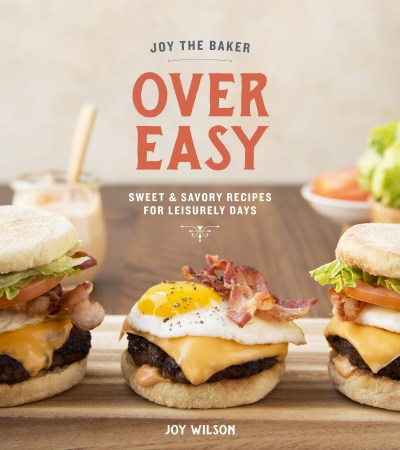 Cookbook review of Over Easy by Joy the Baker on MostlyBalanced.com
