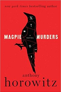 Magpie Murders by Anthony Horowitz -book review on MostlyBalanced.com