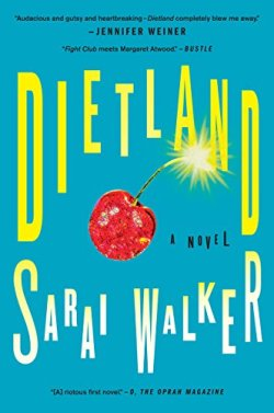 Book review of Dietland by Sarai Walker on MostlyBalanced.com