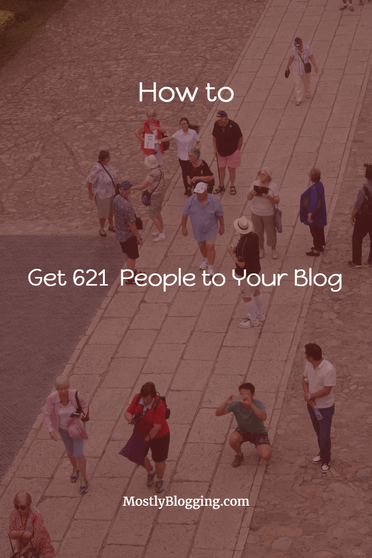 This Is How to See 621 People at Your Blog in 1 Day