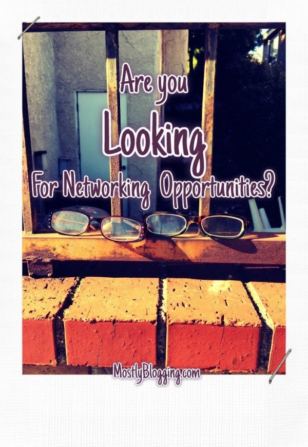 #Bloggers can find networking opportunities at MostlyBlogging.com