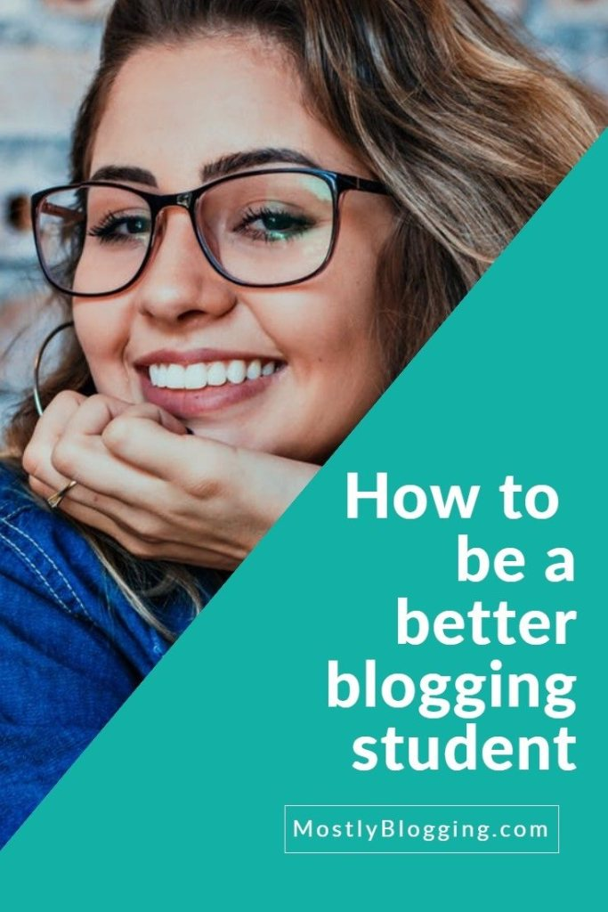 How to be a better blogger: Be a blogging student