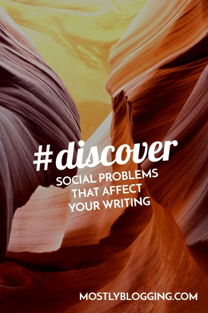 Alert: Social Problems Change How We Think About Writing