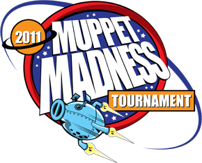 2011 Muppet Madness Tournament