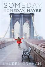 Someday Someday Maybe by Lauren Graham book cover