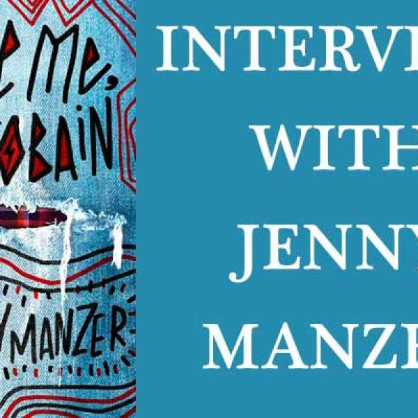Save Me, Kurt Cobain by Jenny Manzer | Giveaway + Author Interview