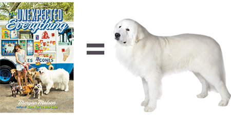 the unexpected everything paired with great pyrenees