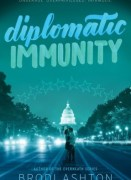 Diplomatic Immunity by Brodi Ashton book cover