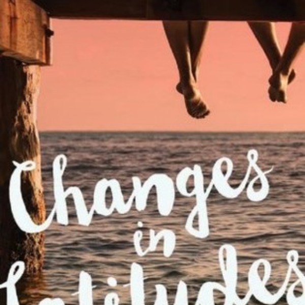 Waiting on Wednesday: Changes in Latitudes by Jen Malone