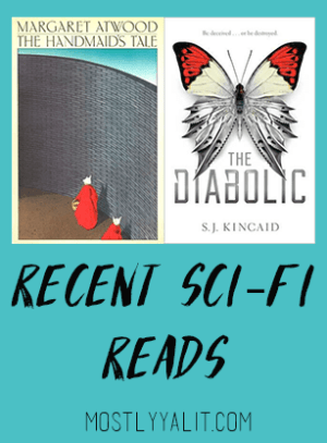 Recent Sci-Fi Reads: The Diabolic and The Handmaid's Tale | Book Reviews