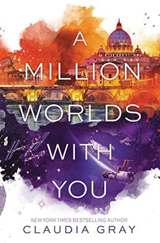 A Million Worlds With You by Claudia Gray | Mini-Review (& A Note on Consent and Rape)
