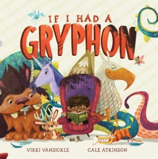 if-i-had-a-gryphon-vikki-van-sickle-book-cover