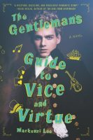 the-gentleman-s-guide-to-vice-and-virtue-mackenzi-lee-book-cover