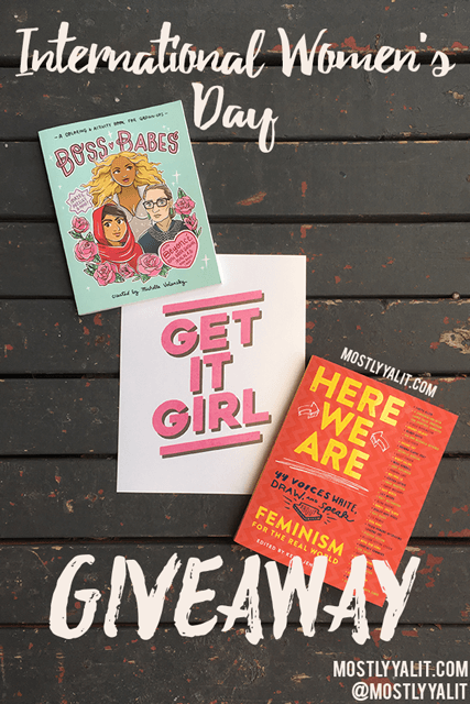 GIVEAWAY: Here We Are: Feminism For The Real World & Boss Babes | Int'l Women's Day