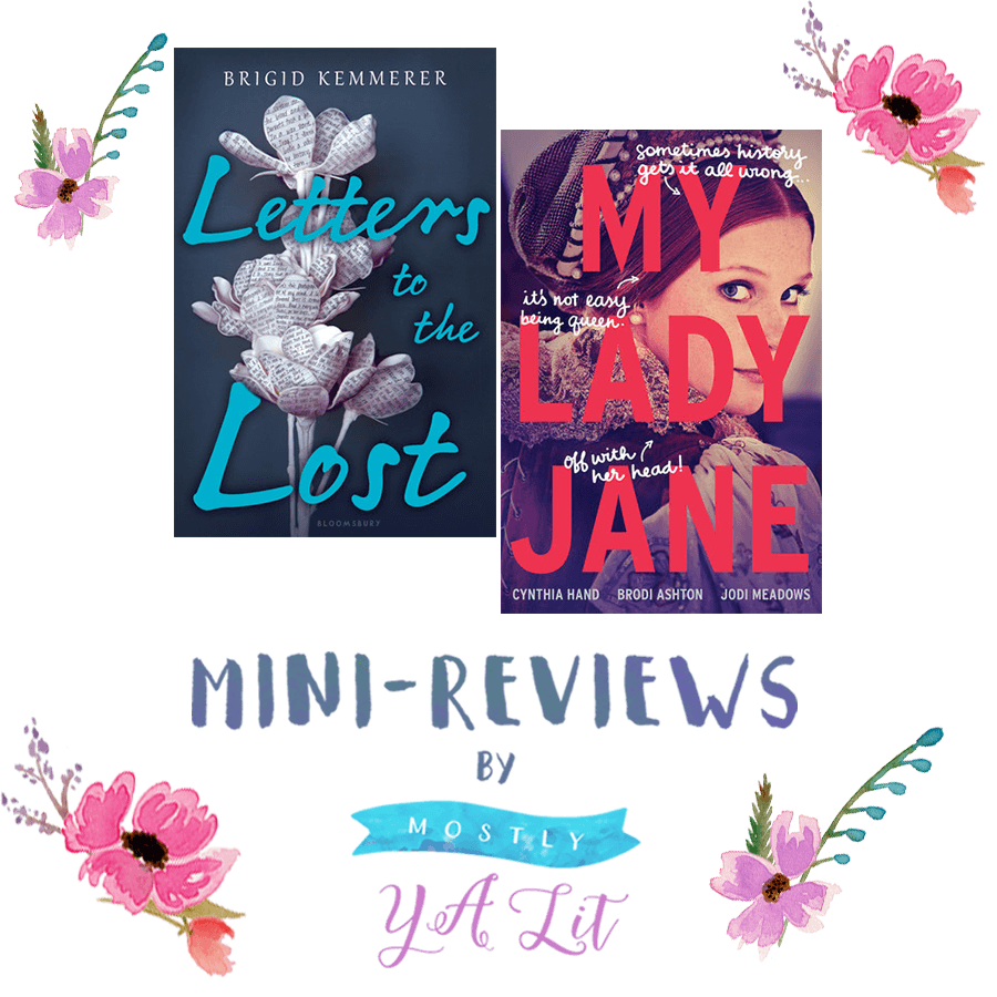 minireviews-letters-to-the-lost-my-lady-jane-banner