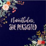 nevertheless-she-persisted-kimberleyfayereads