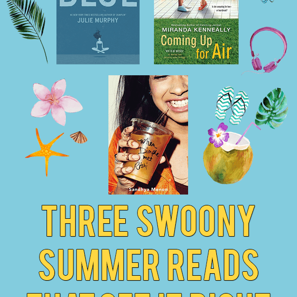 Three Swoony Summer Reads That Get It Right | Ramona Blue, Coming Up for Air & When Dimple Met Rishi