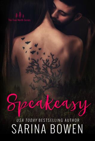 Speakeasy by Sarina Bowen | True North #5