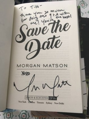 Mostly YA Lit signed SAVE THE DATE by Morgan Matson