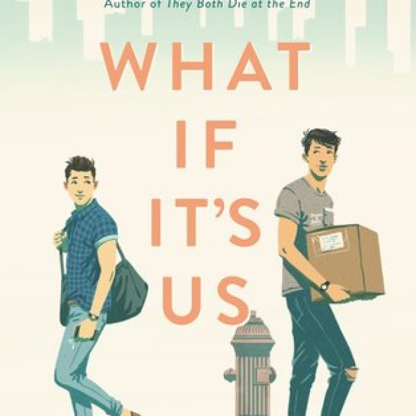 What If It's Us by Becky Albertalli and Adam Silvera | Review