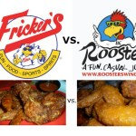 Who'd You Rather.. FRICKERS or ROOSTERS ?? **$20 Gift Certificates**