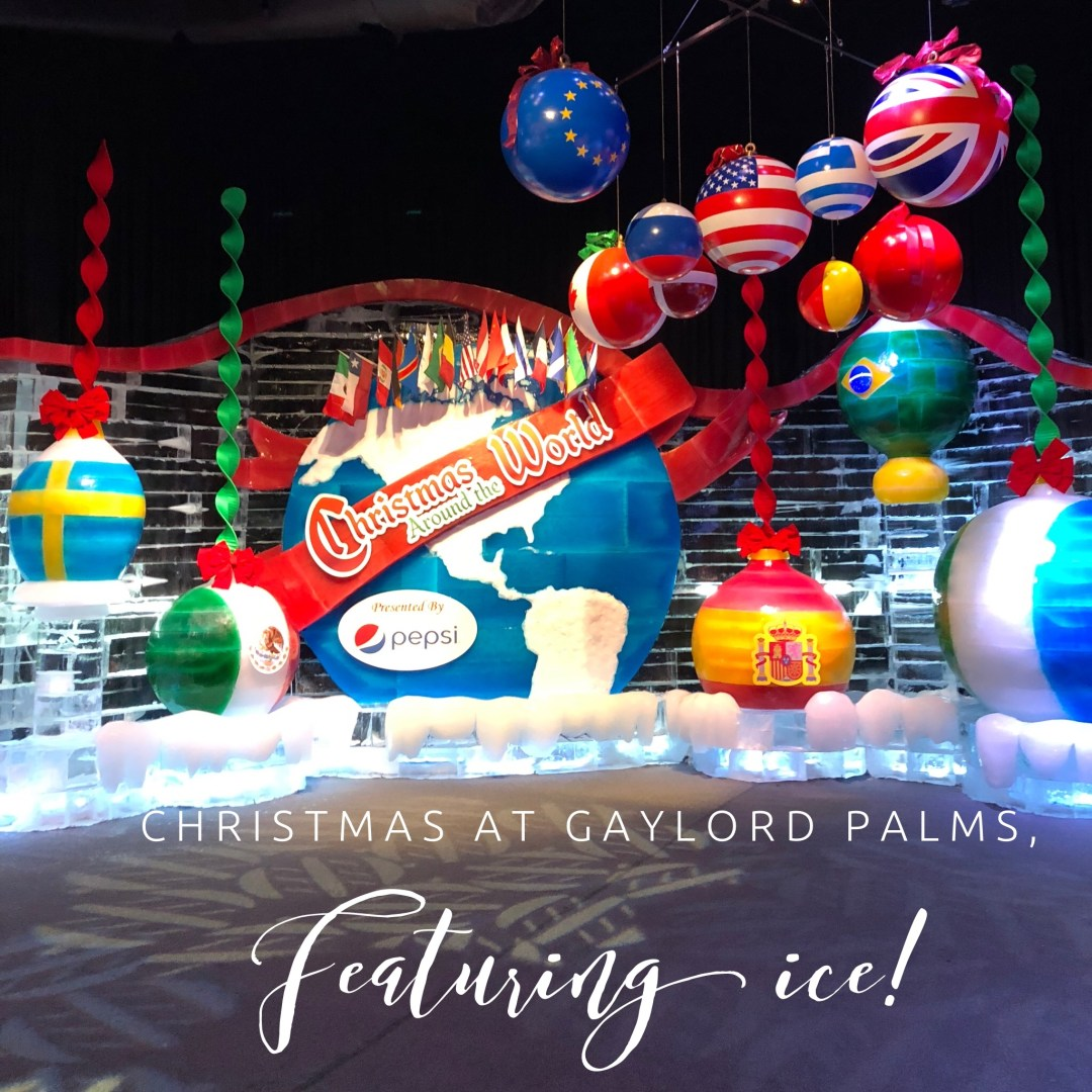 Christmas At Gaylord Palms Featuring ICE!
