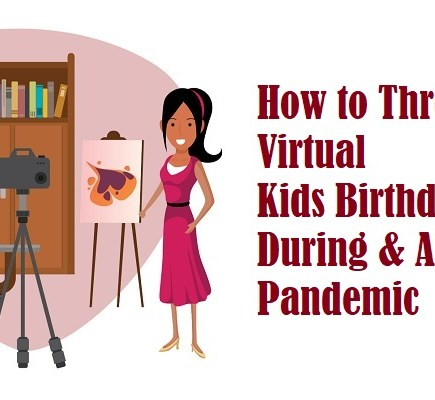 How to Throw a Virtual Kids Birthday Party