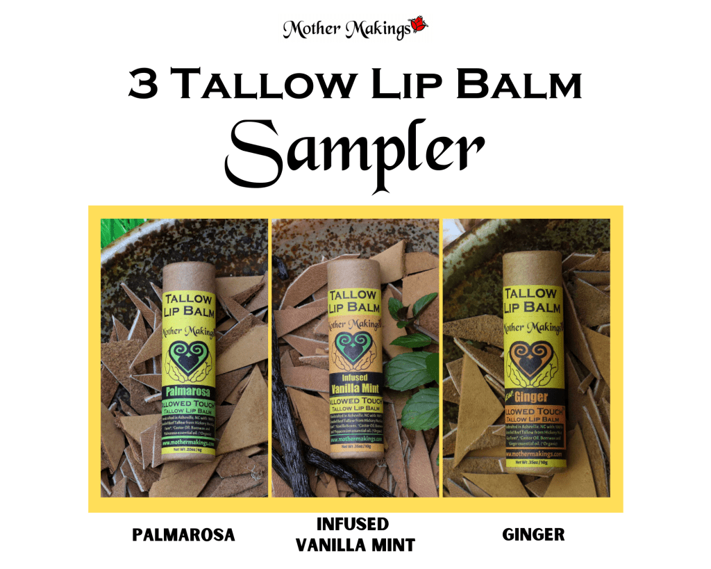 Graphic that says 3 Tallow Lip balm Sampler and has a photo of Palmarosa, Infused Vanilla Mint and Ginger Tallow Lip Balms.