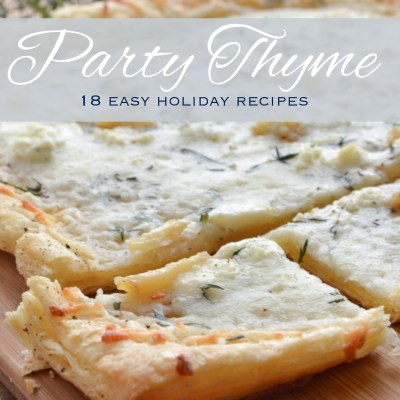 Party Thyme – 18 Easy Holiday Recipes (FREE eBook)