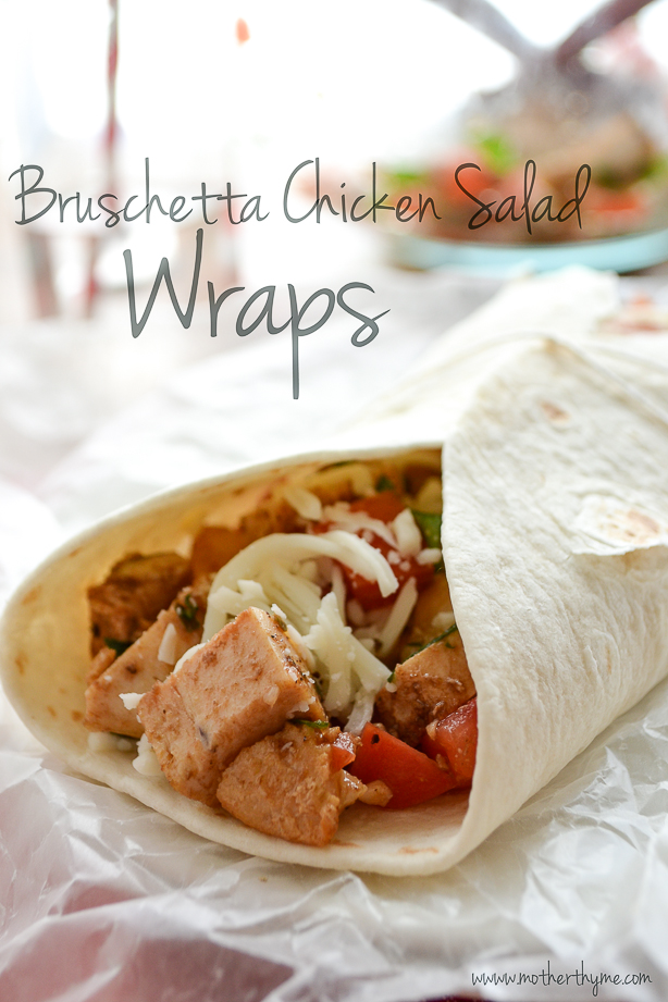 Bruschetta Chicken Salad Wraps | www.motherthyme.com