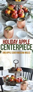 APPLE CIDER MOSCOW MULE AND HOLIDAY APPLE CENTERPIECE WITH ENVY APPLES